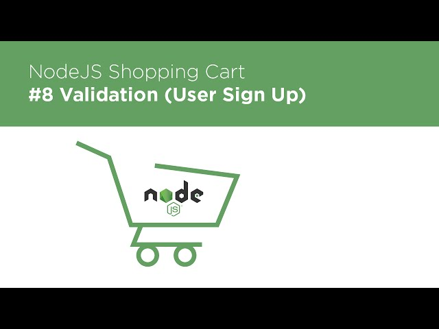 NodeJS / Express / MongoDB - Build a Shopping Cart - #8 Validation