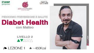 Percorso prevenzione e salute: Diabet Health 1 - Livello 2 - 1 (Live)