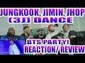 JUNGKOOK JIMIN  J HOPE  3J  DANCE BTS PARTY REACTION