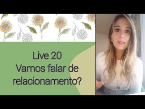 LIVE20: VAMOS FALAR DE RELACIONAMENTO