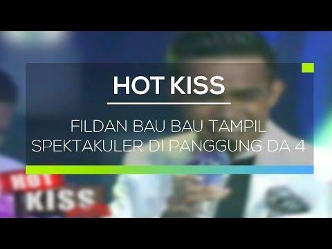 Fildan Bau Bau Tampil Spektakuler di Panggung DA 4 - Hot Kiss