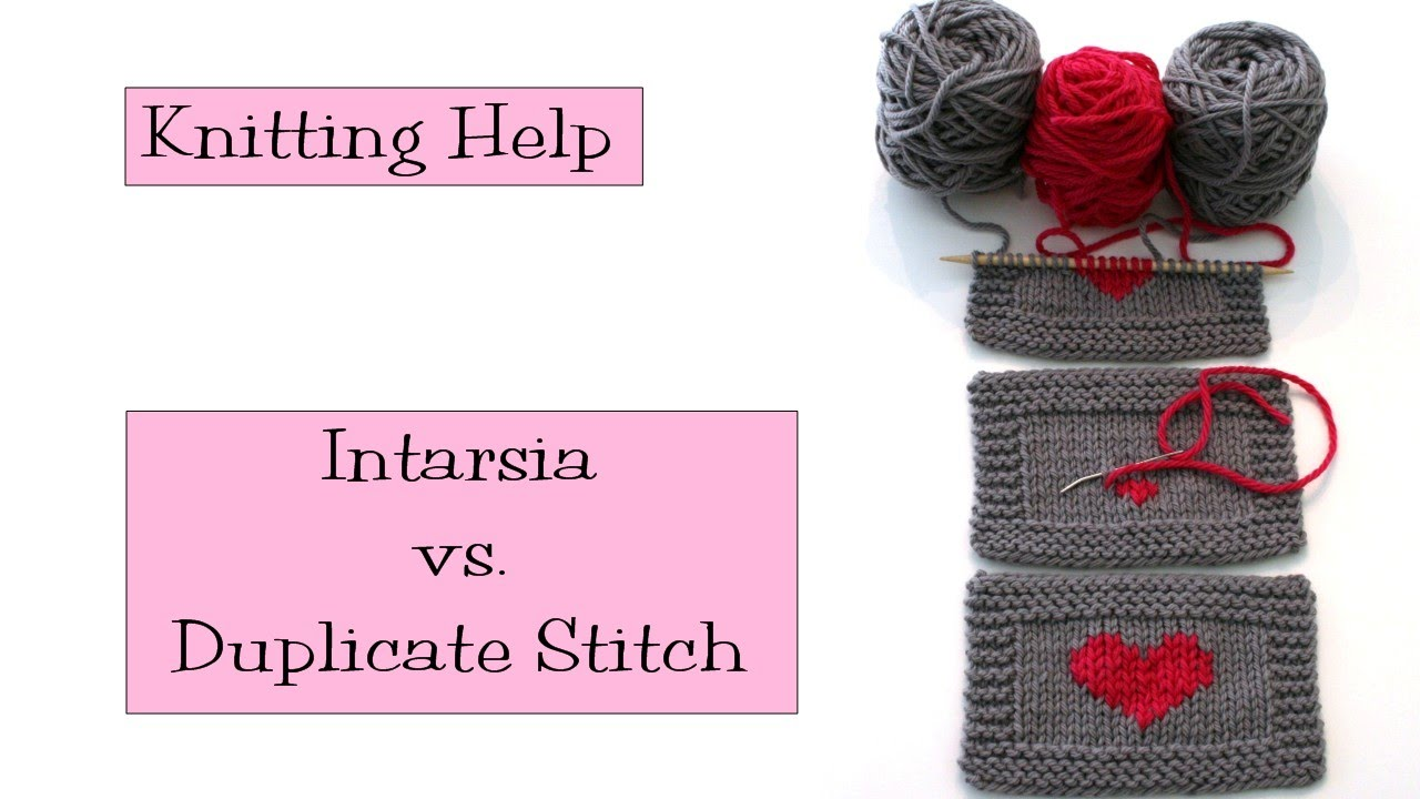 Knitting Help - Intarsia vs Duplicate Stitch - YouTube