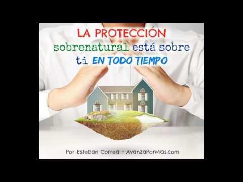 LA PROTECCIÓN Sobrenatural Está Sobre Ti - Oraciones de Protección de Dios 245