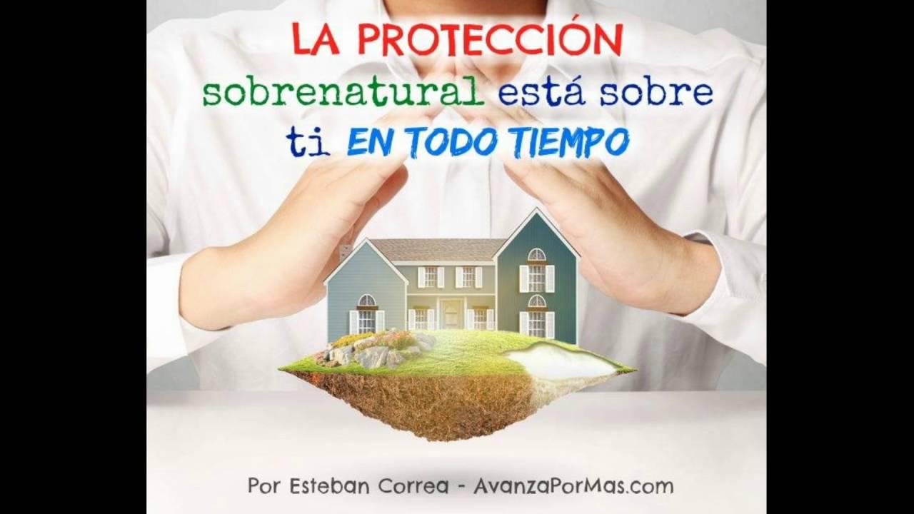 La Protecci U00d3n Sobrenatural Est U00e1 Sobre Ti