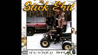 Hunned Mill – Stick Shit (Full EP)