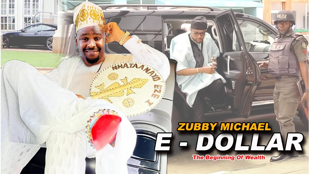 Download (Zubby Michael) E - Dollar 3&4 (Exclusive Movie) - 2021 Latest Nigerian Movies