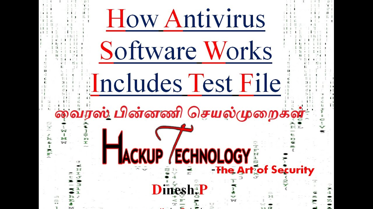 How Antivirus Software Works Includes Test File in Detail (தமிழ்)-Hackup  Technology