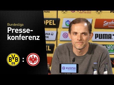 PK Tuchel: Großes Kompliment an die Mannschaft | BVB - Eintracht Frankfurt