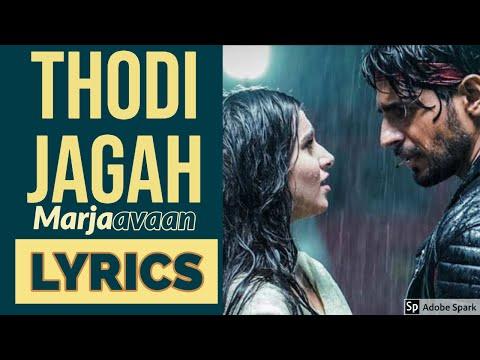 marjaavaan-song-thodi-jagah-lyrics-and-karaoke-video-|-riteish-d,-sidharth-m,-tara-s-|-arijit-singh