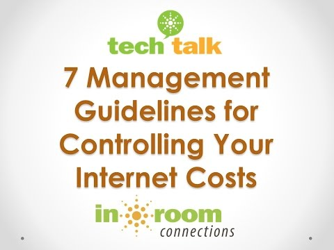 7 Simple Management Guidelines for Controlling Your Hotel Internet Costs