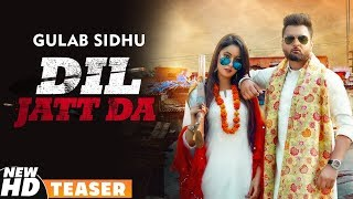 Teaser Dil Jatt Da Gulab Sidhu Latest Punjabi Teasers 2019 Coming Soon Speed Records