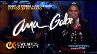 Ana Gabriel Recopilando Amor - Bogotá