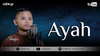 AYAH KU KIRIMKAN DO'A cover by THOFA