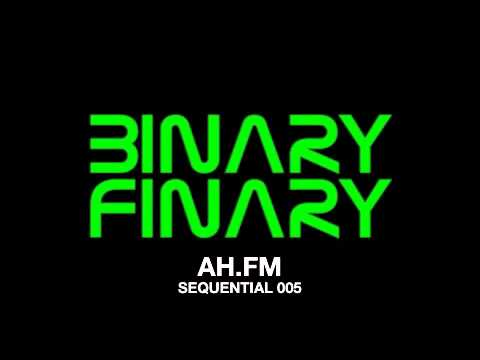 Binary Finary - SEQUENTIAL 005 on AH.FM.