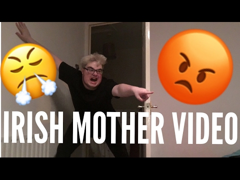 IRISH MOTHER ASK TOO MUCH
