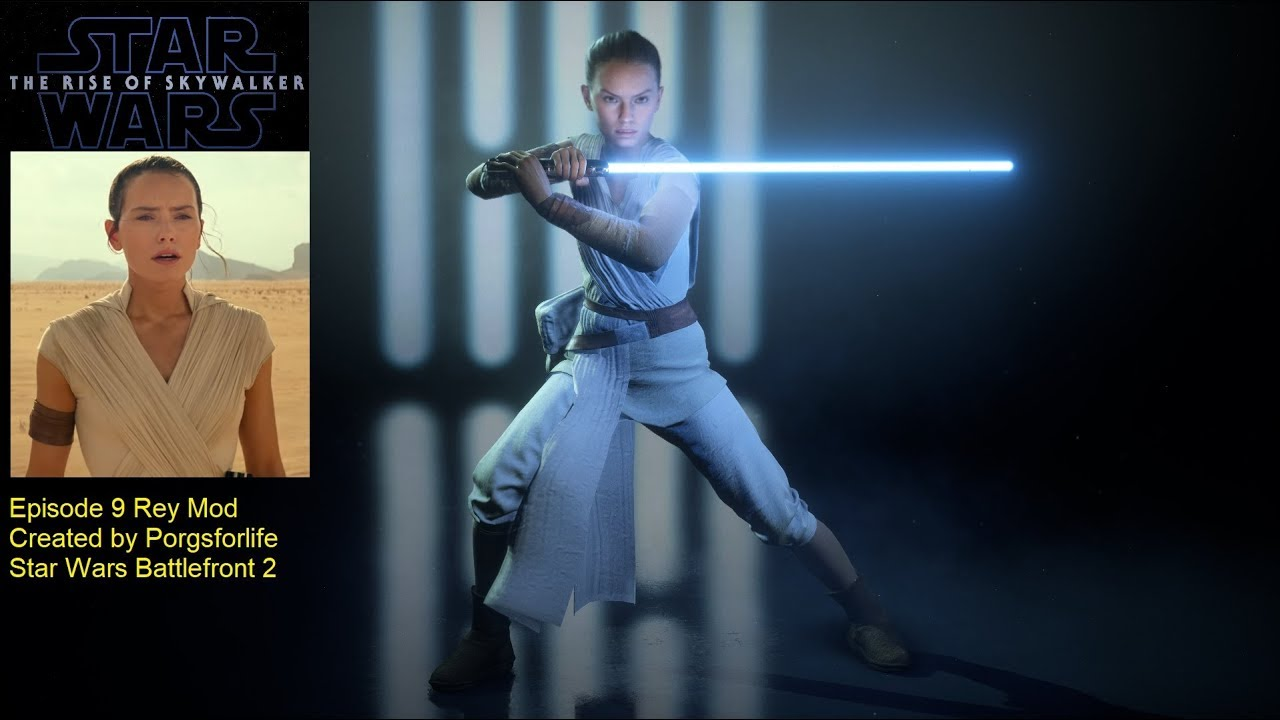 Star Wars The Rise Of Skywalker Rey Mod Star Wars Battlefront 2 Youtube
