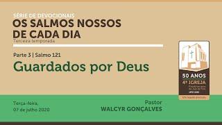 OS SALMOS NOSSOS DE CADA DIA | 3ª temporada - Parte 3