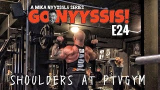 Go Nyyssis! E24 - Shoulders at PTVGYM