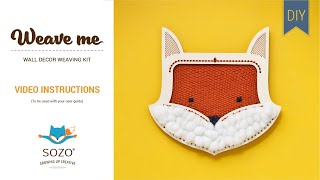How to - Fox Weave Me Kit
