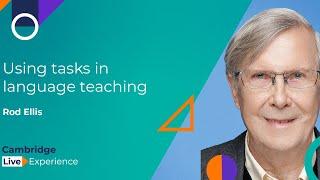 Rod Ellis - Using tasks in language teaching
