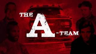 THE A TEAM - (2010 Main Theme Song)
