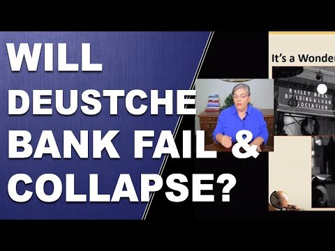 Will Deutsche Bank Fail and Collapse?