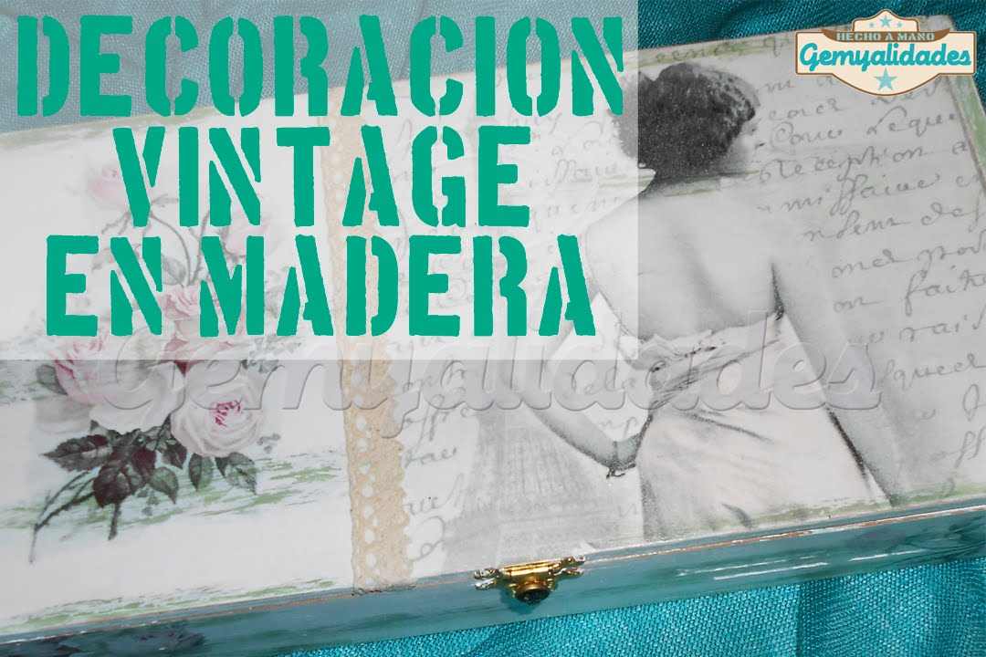 tutorial diy: decapado, decoupage y decoración vintage - youtube - Decoupage En Muebles Tutorial