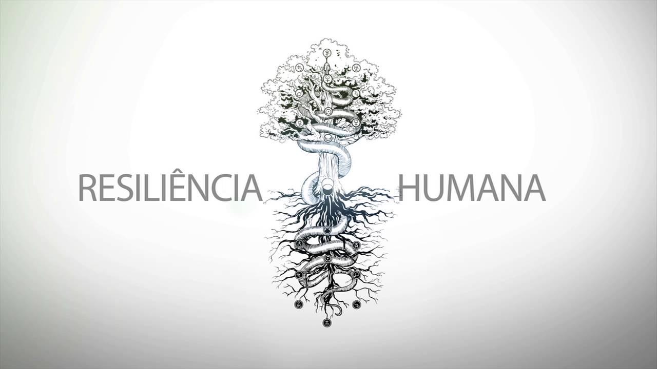 Resiliência Humana - YouTube