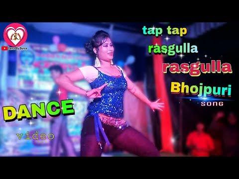 Tap Tap Rasgulla Rasgulla Bhojpuri DJ Song Pojar Dance Video 2018