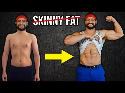 How To Fix Being Skinny Fat (FOREVER!!)