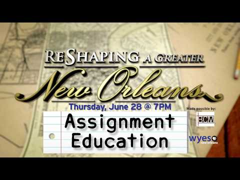 WYES debuts 'Reshaping a Greater New Orleans' education special Thursday
