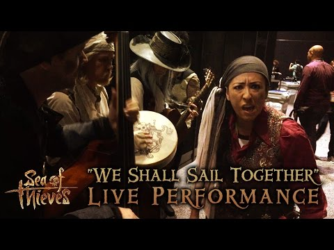 """E3 2016: """"We Shall Sail Together"""" Sea of Thieves Live Performance"""