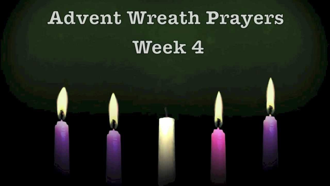 Advent Wreath Prayers - Week 4 - YouTube