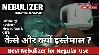 Handyneb-Smart Nebulizer || Why and How to use || Care and Benefits || Health Rank