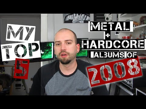 10 years ago! | My Top 5 Metal/Hardcore Albums of 2008