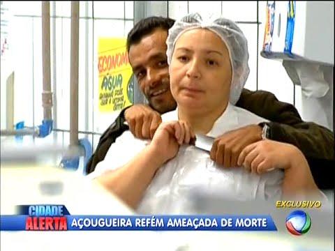 Cidade Alerta 06 05 2015 Açougueira Refém Ameaçada de Morte