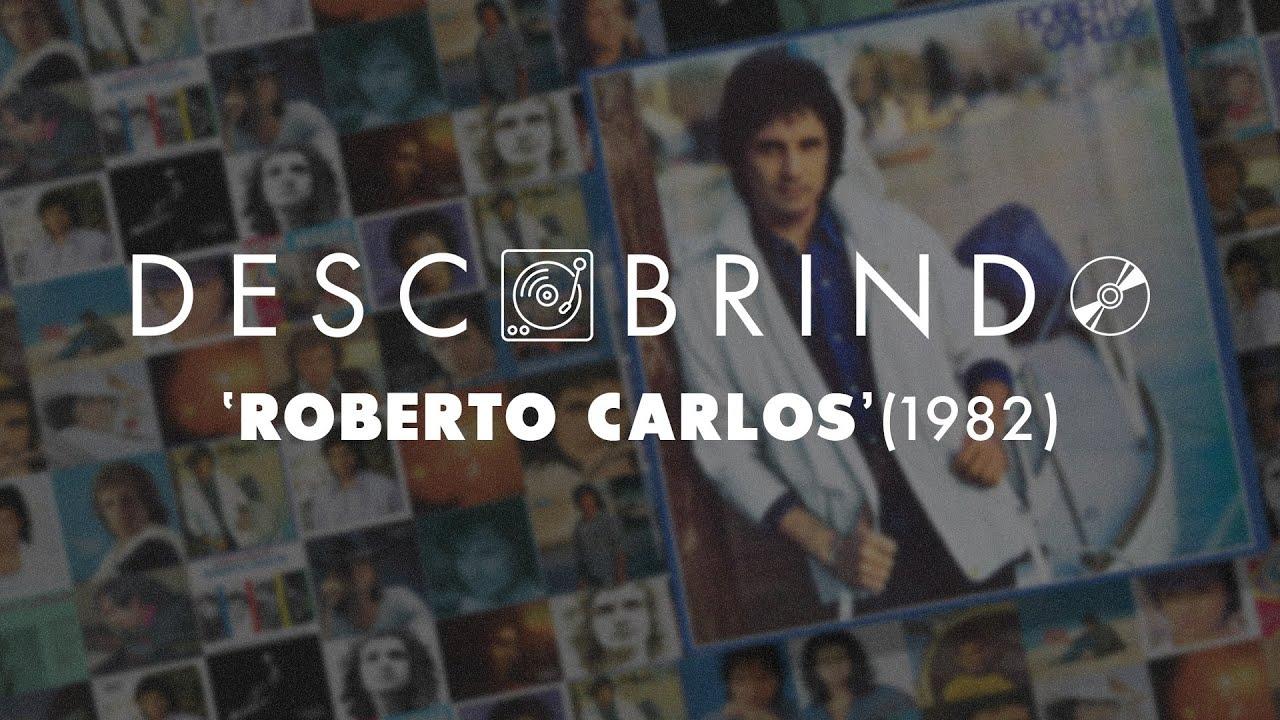 Descobrindo: Roberto Carlos (1982)