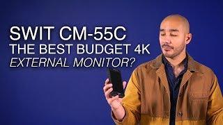 SWIT CM-55C   The Best Value 5-Inch 4K External Monitor for Video?