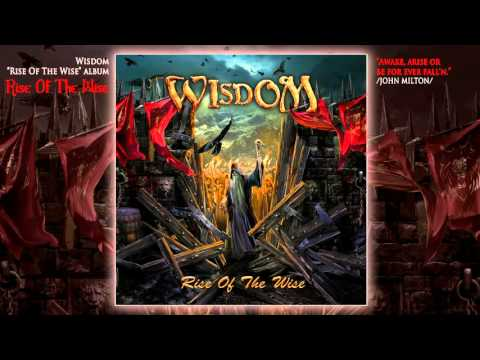Wisdom - Rise Of The Wise (feat. Joakim Brodén)