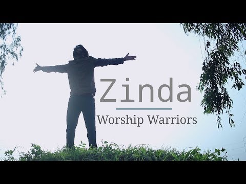 Zinda - Worship Warriors | Gopal Masih | Ankur Masih | Anand Masih