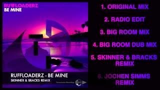 Ruffloaderz - Be Mine