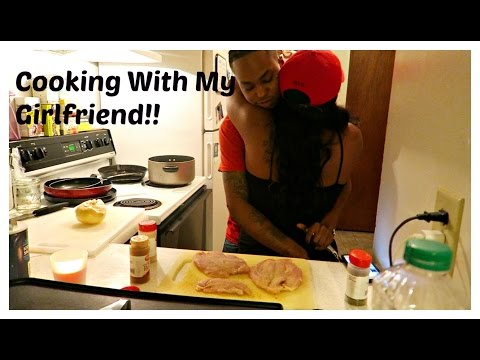 Cooking With My Girlfriend!!