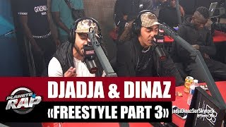 Djadja & Dinaz - Freestyle inédit #Part3 #PlanèteRap