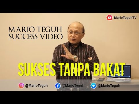 Sukses Tanpa Bakat - Mario Teguh Success Video