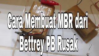 TUTORIAL MEMBUAT MBR DARI BETTREY POWER BANK YANGG RUSAK
