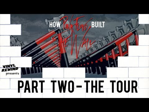 how-pink-floyd-built-the-wall---part-two:-the-tour-|-vinyl-rewind