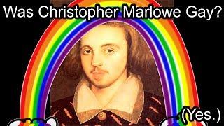 Christopher Marlowe was a Gay Atheist Spy