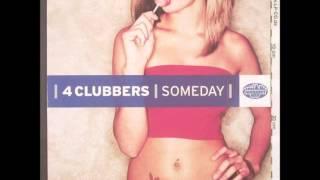 4 clubbers - Someday (Zap Dub Mix)