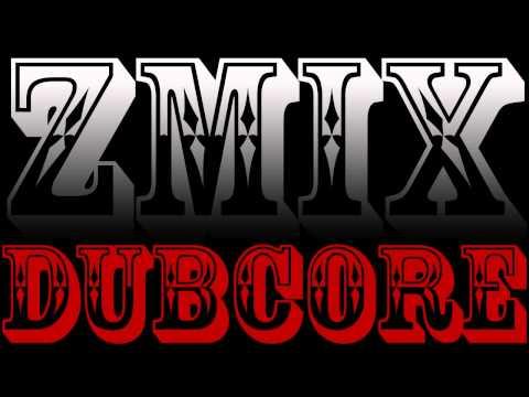 ZMiX - Dubcore [Dubstep / Metal]