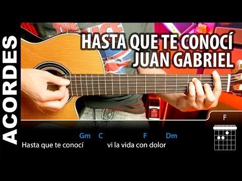 ... Que Te Conocí - Juan Gabriel Acordes para guitarra como tocar (Cover